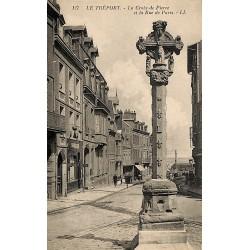 76 - Seine Maritime [76] Le Tréport - La Croix de Pierre et la Rue de Paris.