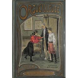 1900- PECH, Emile.- ORGUEILLEUSE.