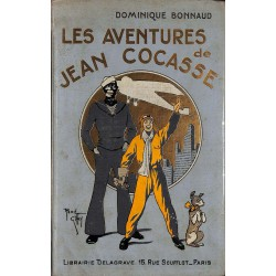 1900- BONNAUD, Dominique.- LES AVENTURES DE JEAN COCASSE.