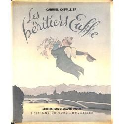 ABAO Littérature Chevallier (Gabriel) - Les Héritiers Euffe.