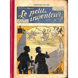 1900- LE PETIT INVENTEUR. Troisième volume.