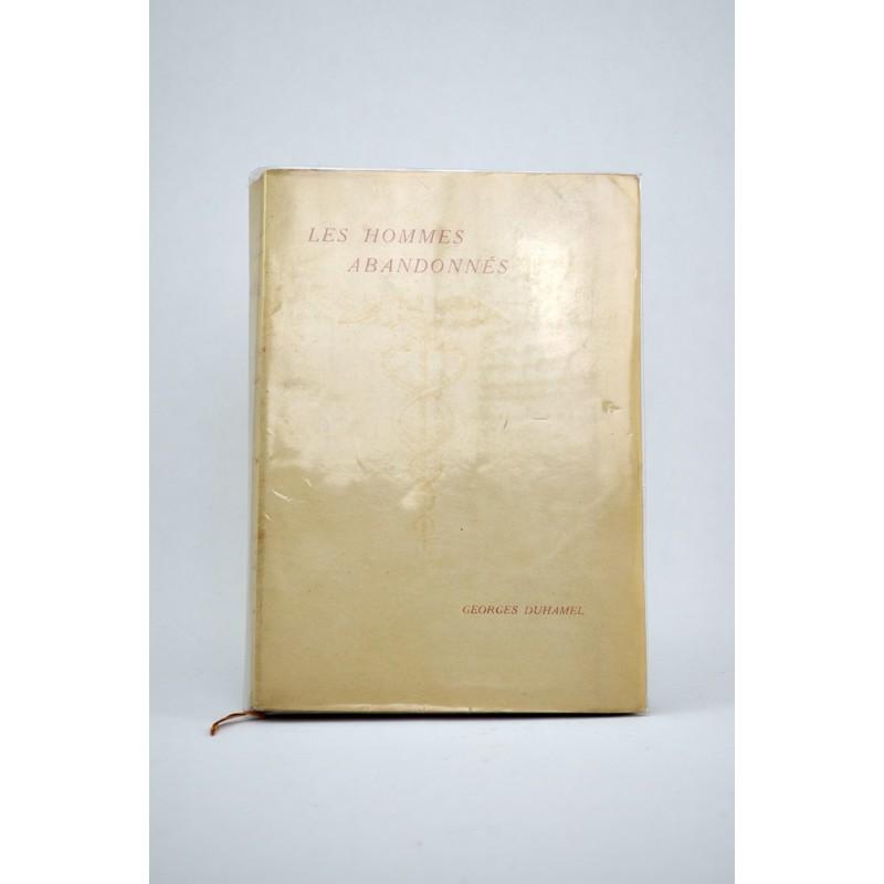 Grands papiers Duhamel (Georges) - Les Hommes abandonnés.