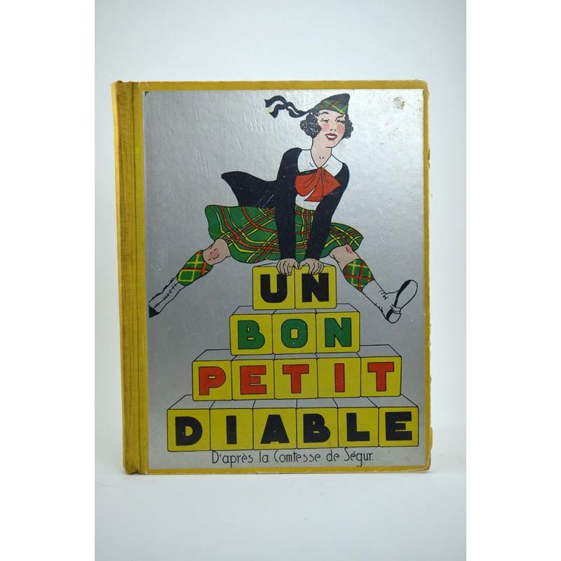 1900- SEGUR, Comtesse de. UN BON PETIT DIABLE.