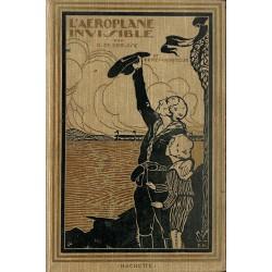 1900- DE GORSSE, Henry & GUITET-VAUQUIN, Pierre.- L'AEROPLANE INVISIBLE.