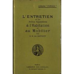 ABAO 1900- SAVIGNY, G.-B. de.- L'ENTRETIEN ET LES PETITES REPARATIONS A L'HABITATION ET AU MOBILIER.