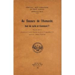 1900- TERMONIA, Giliane.- AU SECOURS DE L'HUMANITE, TOUT DE SUITE ET COMMENT?