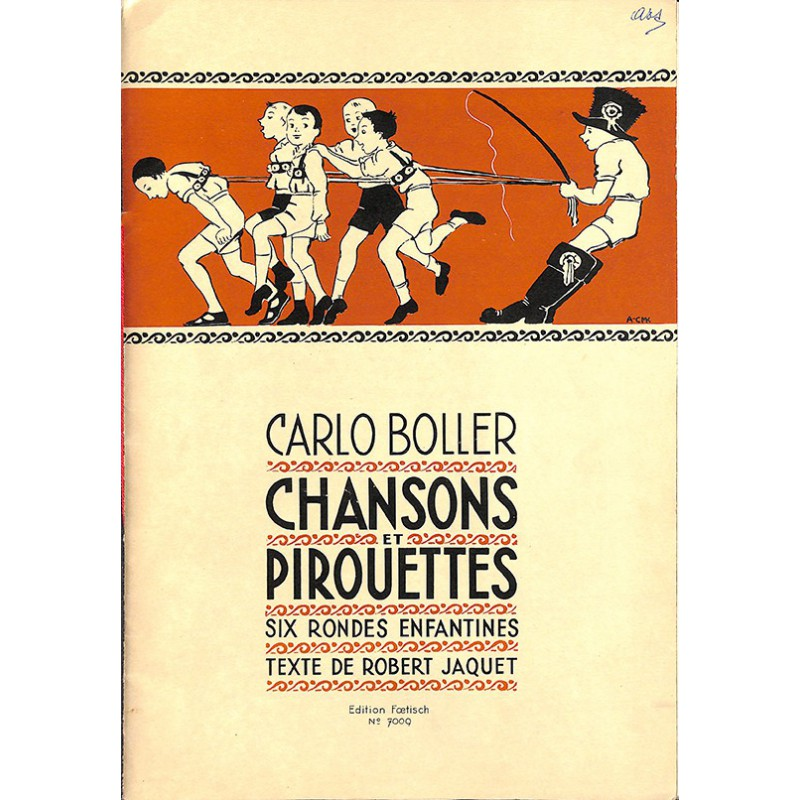 ABAO Partitions BOLLER, Carlo.- CHANSONS ET PIROUETTES.