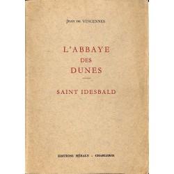 1900- VINCENNES, Jean de.- L'ABBAYE DES DUNES. Saint Idesbald.