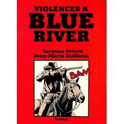 ABAO Bandes dessinées Violences à Blue River.