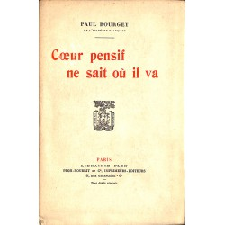 ABAO Grands papiers Bourget (Paul) - Coeur pensif ne sait où il va. EO.