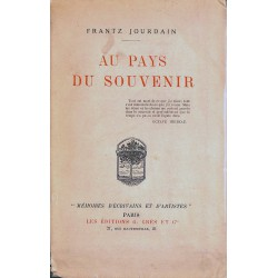 Grands papiers Jourdain (Frantz) - Au Pays du souvenir. EO.