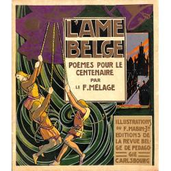 1900- MELAGE - L'Âme belge. Poèmes pour le centenaire.