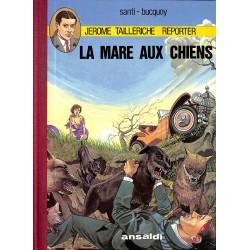 Bandes dessinées Jérôme Tailleriche 01 TT + sérigraphie