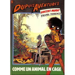 ABAO Bandes dessinées Vincent Murat - Comme un animal en cage.