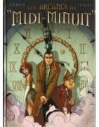 """Arcanes du """"Midi-Minuit"""" (Les)"""