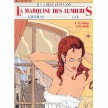 Marquise des Lumières (La)