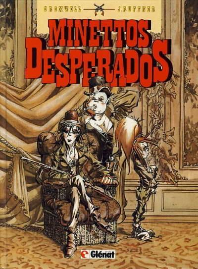 Minettos Desperados