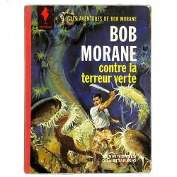 [BD] Attanasio (Dino) - Bob Morane contre la terreur verte. EO.